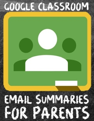 Google Classroom email summaries for parents and guardians