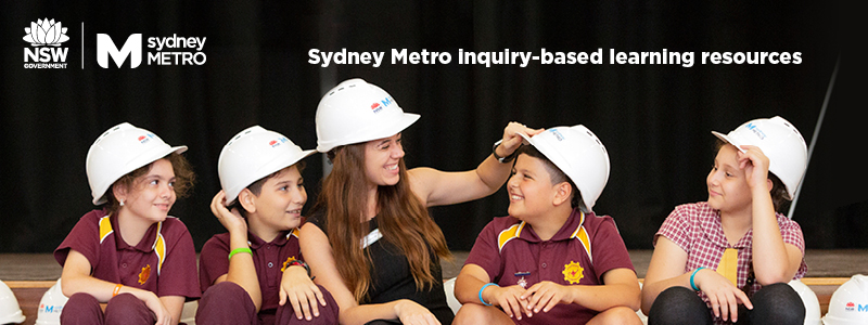 Sydney Metro Inquiry-based Learning Resources. Students and teacher wearing safety hat.